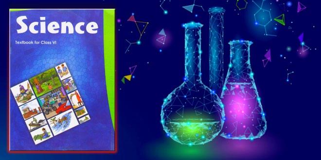 6th Class NCERT CBSE Science