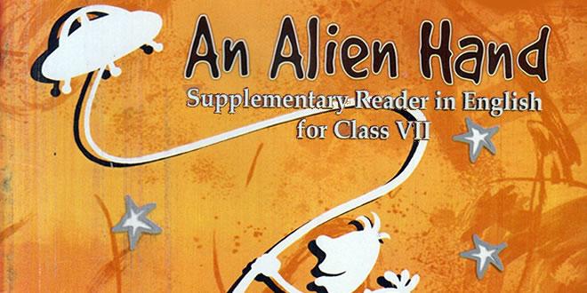 7th Class CBSE An Alien Hand English
