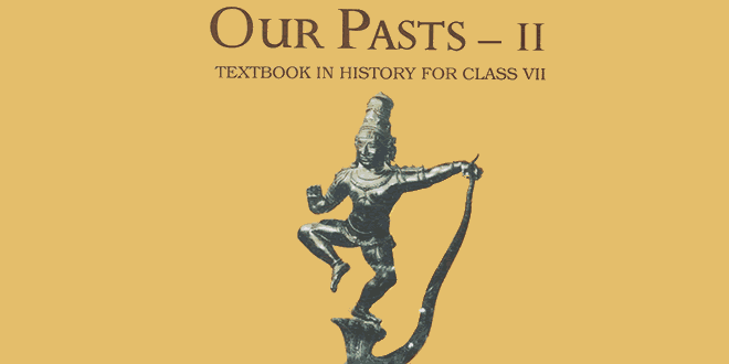 7th class NCERT History Book Our Pasts II