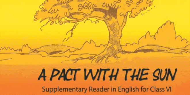 6th Class English book A Pact With The Sun